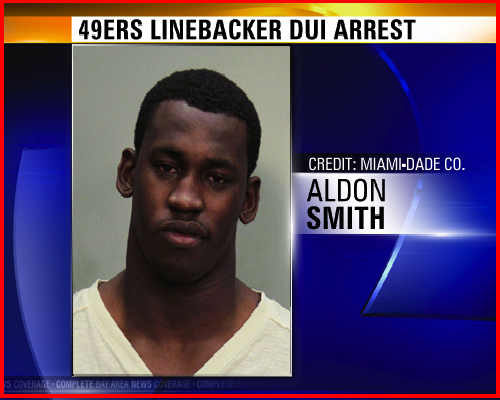 SF 49ers Aldon Smith Arrested For DUI In Miami